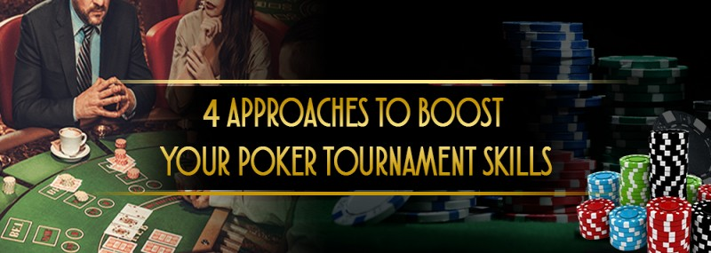 pokerlion_blogs_img_4 APPROACHES TO BOOST YOUR POKER TOURNAMENT SKILLS