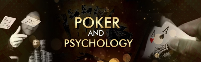 POKER AND PSYCHOLOGY