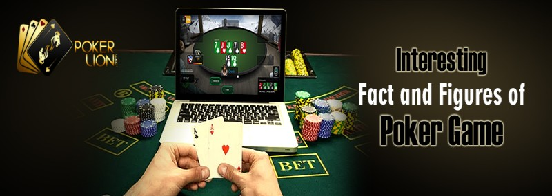 Interesting Fact And Figures Of Poker Game