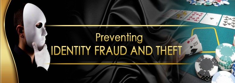 PREVENTING IDENTITY FRAUD AND THEFT