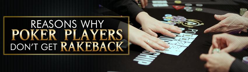 pokerlion_blogs_img_reasons_why_poker_players_dont_get_rakeback