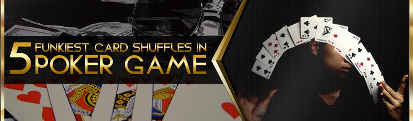 pokerlion_blogs_img_5_funkiest_card_shuffles_in_poker_game