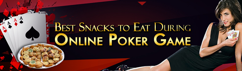 pokerlion_blogs_img_best_snacks_to_eat_during_online _poker