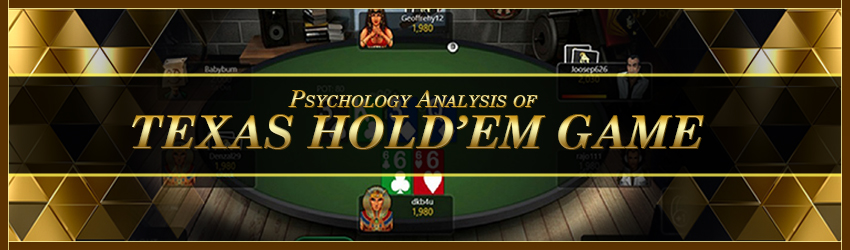 Psychology Analysis of Texas Hold'em Game