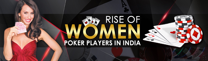 pokerlion_blogs_img_Rise of Women Poker Players in India