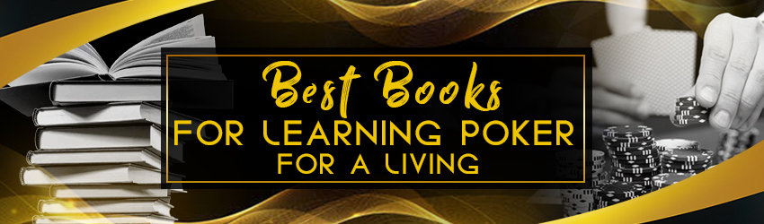 Best Books for Learning Poker for a Living