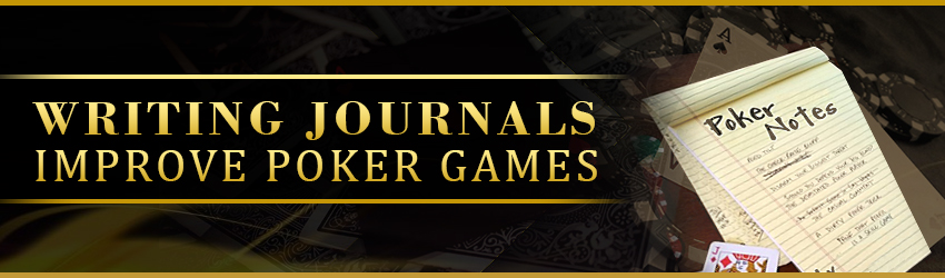 pokerlion_blogs_img_Writing journals Improve Poker Games