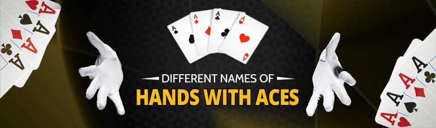 pokerlion_blogs_img_defferent-names-of-hands-with-aces
