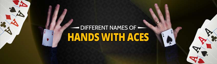 pokerlion_blogs_img_Different Names of Hands with Aces