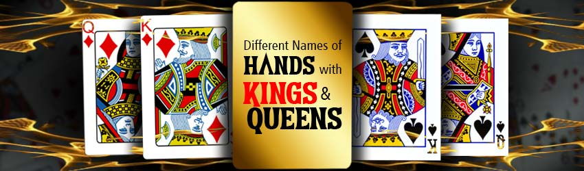 pokerlion_blogs_img_Different Names of Hands with Kings and Queens at Game Of Online Poker