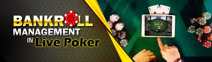 pokerlion_blogs_img_Bankroll Management in Live Poker