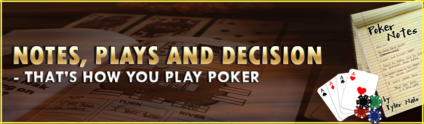pokerlion_blogs_img_Notes, Plays and Decision – That's How You Play Poker