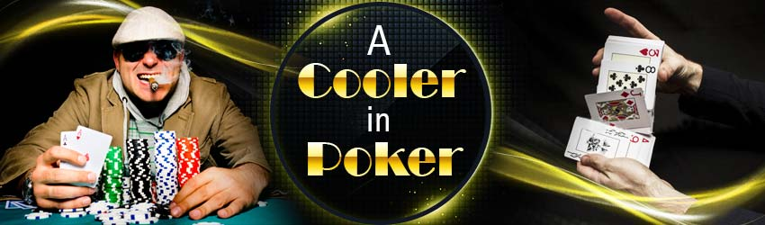 pokerlion_blogs_img_A-Cooler-in-Poker