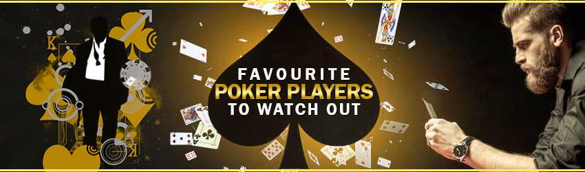 pokerlion_blogs_img_Favourite Poker Online Players to Watch Out