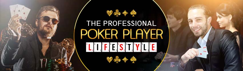 pokerlion_blogs_img_The Professional Poker Player Lifestyle