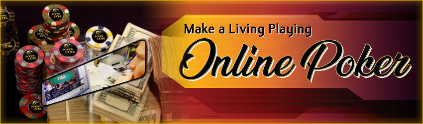 Make a Living Playing Online Poker