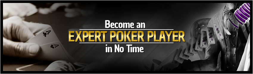 Become an Expert Poker Player in No Time