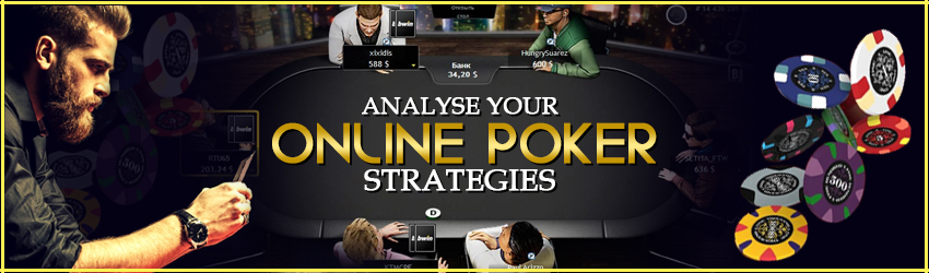 Analyse your Online Poker Strategies