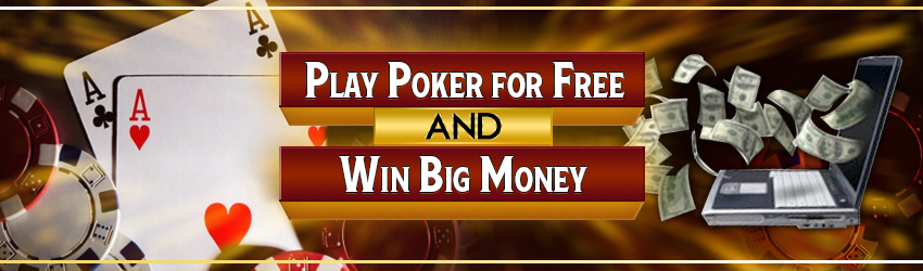 Play Poker for Free and Win Big Money