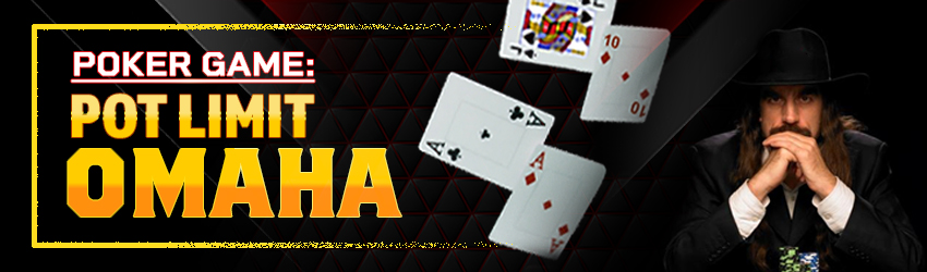 Poker Game: Pot Limit Omaha