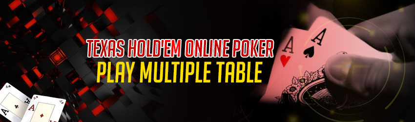 Texas Hold'em Online Poker – Play Multiple Tables
