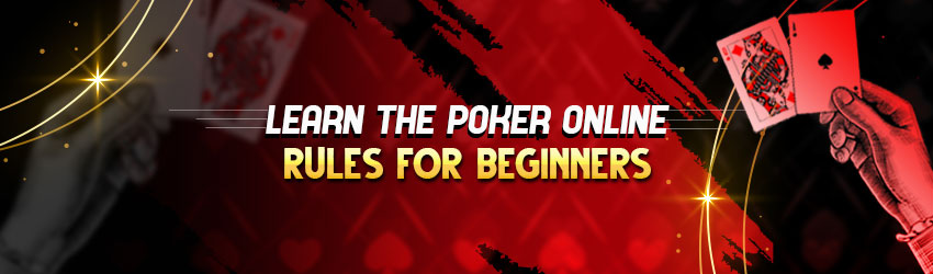 Learn the Poker Online Rules for Beginners