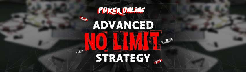 Poker Online – Advanced No-Limit Strategy