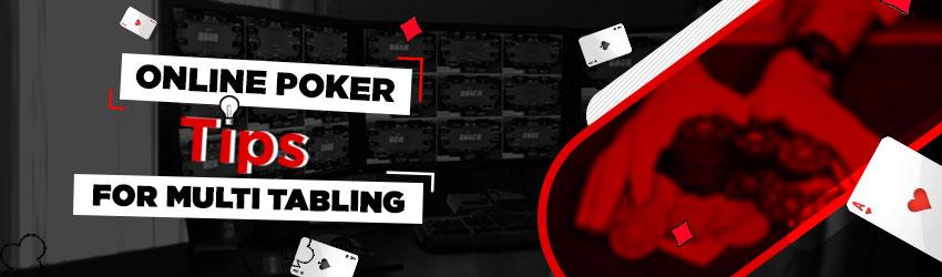 Online Poker Tips for Multi Tabling