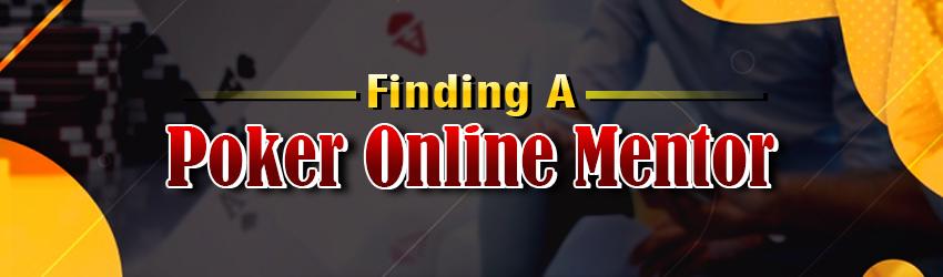 Finding a Poker Online Mentor